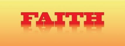 You gotta have faith! 4. Evangelism and Faith