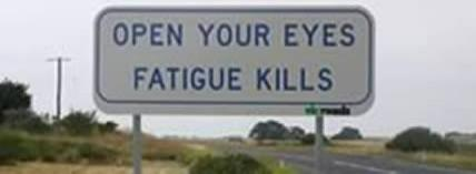 Open Your Eyes Fatigue Kills