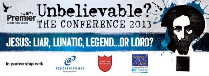 Unbelievable? The Conference 2013